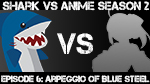 Shark vs Anime: Arpeggio of Blue Steel